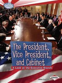 The President and Cabinet by Elaine Landau