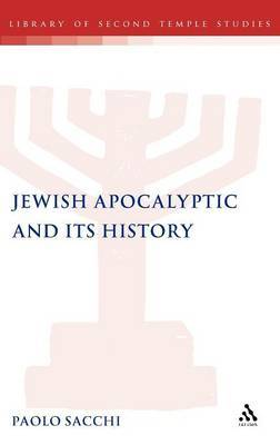 Jewish Apocalyptic and Its History by Paolo Sacchi