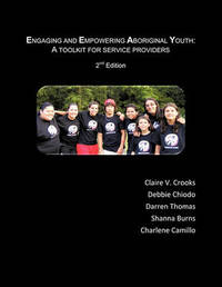 Engaging and Empowering Aboriginal Youth by CROOKS