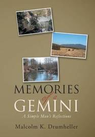 Memories of a Gemini by Drumheller