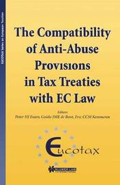 The Compatibility of Anti-Abuse Provisions in Tax Treaties with EC Law by Peter HJ Essers