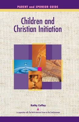 Children and Christian Initiation Parent/Sponsor Book by Kathy Coffey image