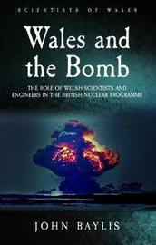 Wales and the Bomb by John Baylis