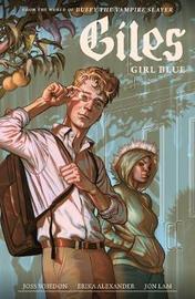 Buffy The Vampire Slayer Season 11: Giles - Girl Blue by J Whedon