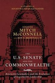 The US Senate and the Commonwealth by Mitch McConnell