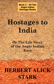 Hostages To India by Herbert Alick Stark image