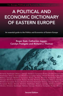 A Political and Economic Dictionary of Eastern Europe by CIRCA Research and Reference Information image