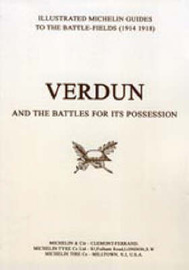Bygone Pilgrimage - Verdun and the Battles for Its Possession: An Illustrated Guide to the Battlefields 1914-1918 by Michelin image
