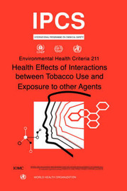 Health Effects of Interactions Between Tobacco Use and Exposure to Other Agents