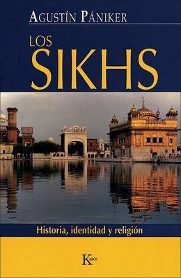 Los Sikhs: Historia, Identidad y Religion by Agustin Paniker image