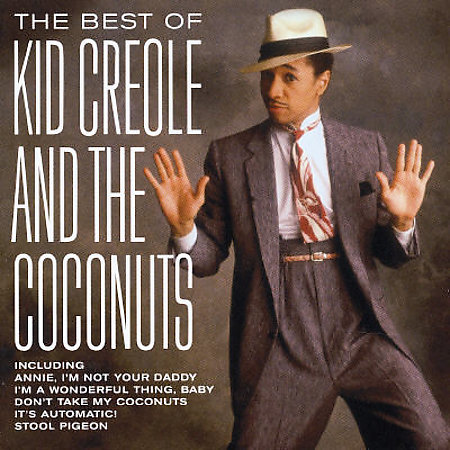 Best Of by Kid Creole & The Coconuts