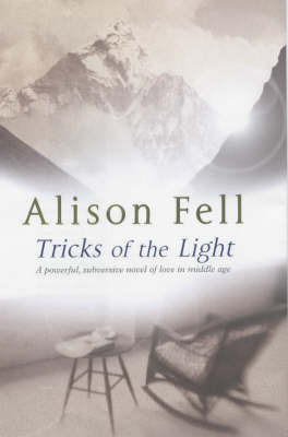 Tricks of the Light by Alison Fell