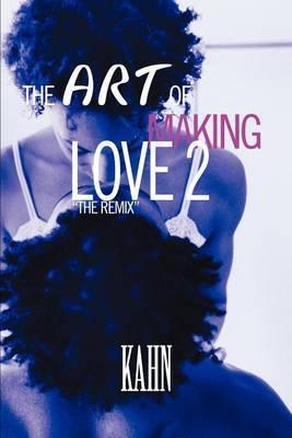 The Art of Making Love 2 by Madeleine Kahn