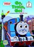 Thomas & Friends: Go, Train, Go! (Thomas & Friends) by W. Awdry