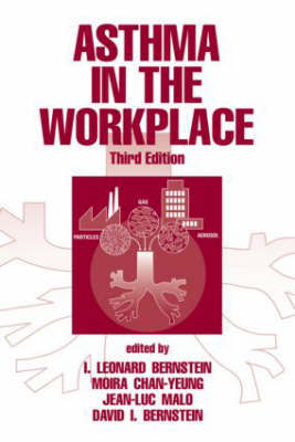 Asthma in the Workplace: and Related Conditions