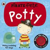 Pirate Pete's Potty: A Ladybird potty training book by Andrea Pinnington