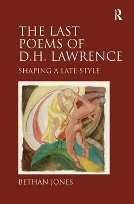 The Last Poems of D.H. Lawrence by Bethan Jones image