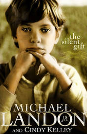 The Silent Gift by Michael Landon, Jr image