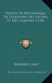 Traitez de Mechanique, de L'Equilibre Des Solides Et Des Liqueurs (1734) by Bernard Lamy