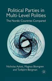 Political Parties in Multi-Level Polities by Nicholas Aylott