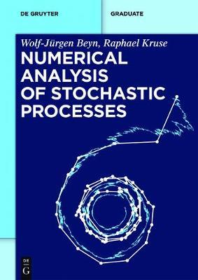 Numerical Analysis of Stochastic Processes by Wolf-Jurgen Beyn