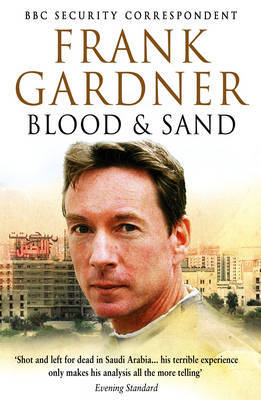 Blood and Sand by Frank Gardner
