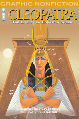 Cleopatra: The Life of an Egyptian Queen by Anita Ganeri image