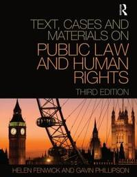 Text, Cases and Materials on Public Law and Human Rights by Helen Fenwick image