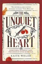 The Unquiet Heart by Kaite Welsh image