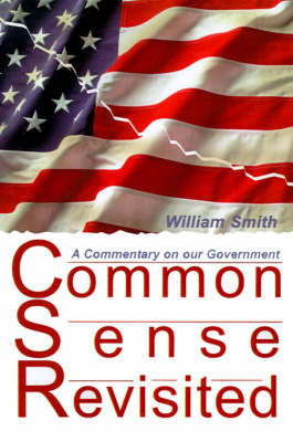 Common Sense Revisited by William Smith image
