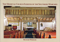 The Medieval Church Screens of the Southern Marches by Richard Wheeler image