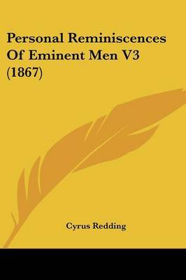 Personal Reminiscences Of Eminent Men V3 (1867) by Cyrus Redding image