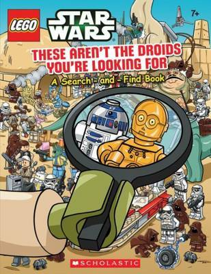 LEGO Star Wars: Search-And-Find Book - These Aren't the Droids You're Looking for by Ameet Studio