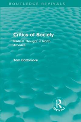 Critics of Society by Tom B. Bottomore