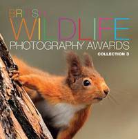 British Wildlife Photography Awards: Collection 3 by AA Publishing