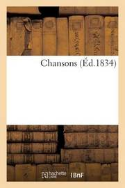 Chansons (Ed.1834) by Impr de a Prignet