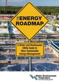 The Energy Roadmap by Water Environment Federation