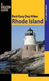 Best Easy Day Hikes Rhode Island by Steve Mirsky
