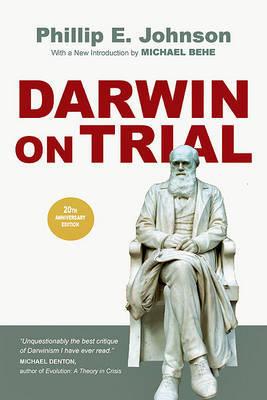 Darwin on Trial by Phillip E Johnson