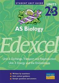 Edexcel AS Biology,Units 2 & 3 by Alan Clamp image