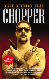 Chopper by Mark Brandon Read