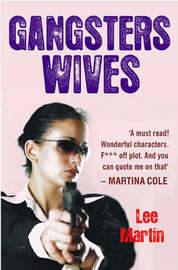 Gangsters Wives by Lee Martin image