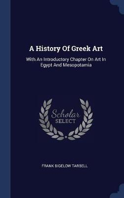 A History of Greek Art by Frank Bigelow Tarbell image