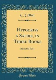 Hypocrisy a Satire, in Three Books by C. Colton image
