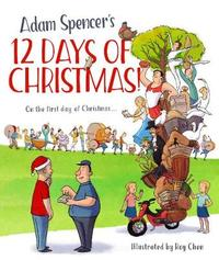 Adam Spencer's 12 Days of Christmas! by Adam Spencer