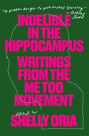 Indelible in the Hippocampus