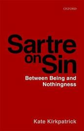 Sartre on Sin by Kate Kirkpatrick