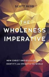 The Wholeness Imperative by John Scott Redd