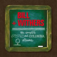 Complete Sussex & Columbia Album Masters by Bill Withers image