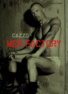 Men Factory by Cazzo